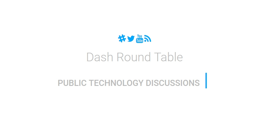 Dash Round Table: Ep.01